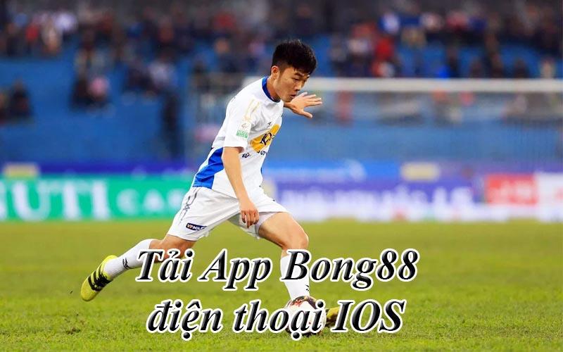 Tải App Bong88 cho điện thoại IOS