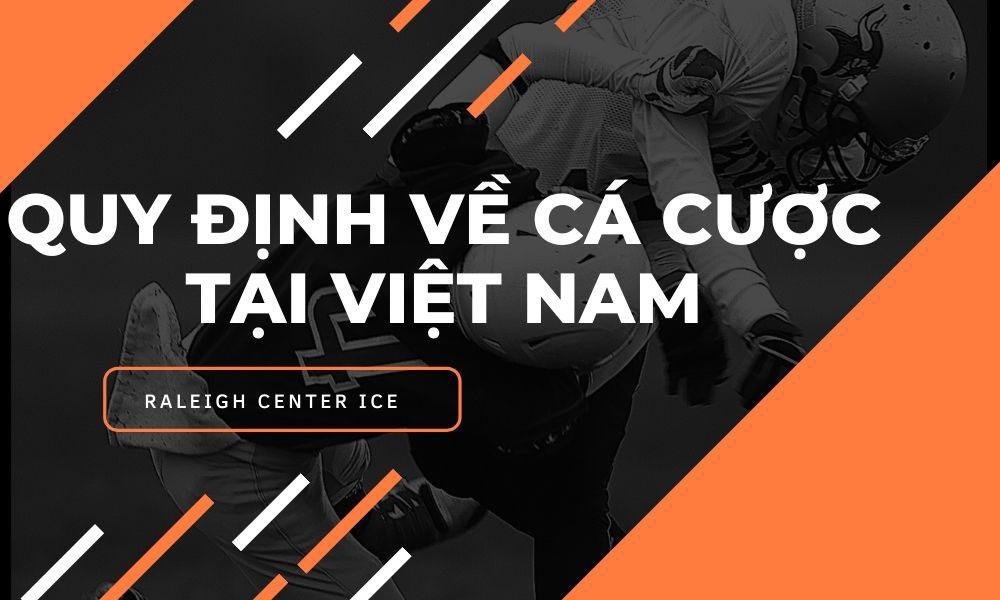 Quy định về cá cược tại Việt Nam