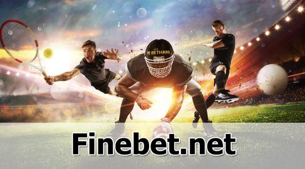 Finebet - Trang cá cược thể thao online dành cho mọi đối tượng người chơi
