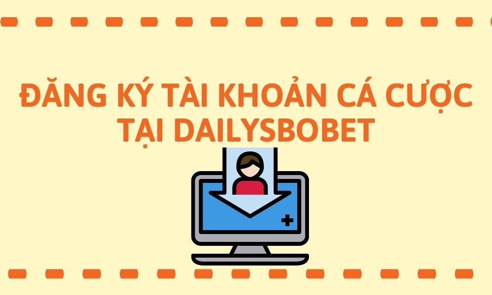 Tham gia cá cược cùng dailysbobet