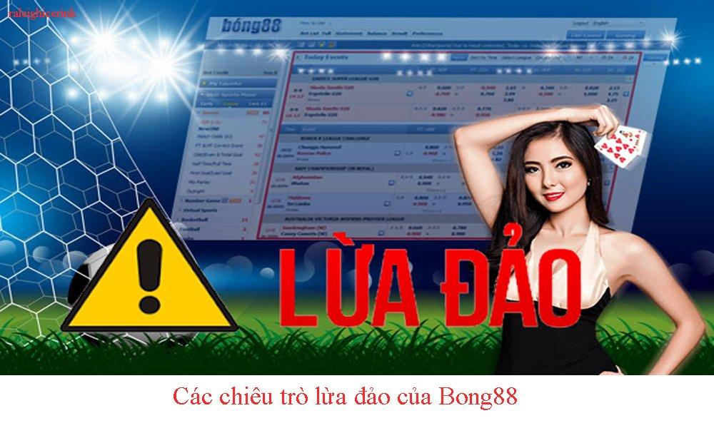 Các hình thức lừa đảo của Bong88